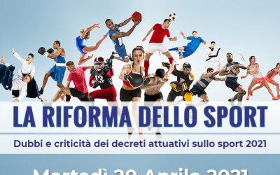 LA RIFORMA DELLO SPORT: Dubbi e criticità dei decreti attuativi sullo sport 2021